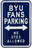 BYU No Utes Parking Steel Sign Wall sign