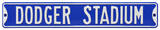 Dodger Stadium Steel Sign Wall Sign