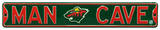 Man Cave Minnesota Wild Steel Sign Wall Sign