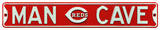 Man Cave Cincinnati Reds Steel Sign Wall Sign