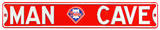 Man Cave Philadelphia Phillies Steel Sign Wall Sign