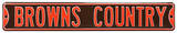 Browns Country Steel Sign Wall Sign