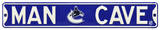 Man Cave Vancouver Canucks Steel Sign Wall Sign