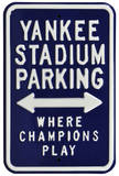 Yankee Stadium Champions Play Parking Steel Sign Wall Sign
