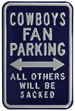 Cowboys Sacked Parking Steel Sign Wall Sign