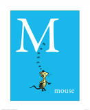 M is for Mouse (blue) Prints by Theodor (Dr. Seuss) Geisel