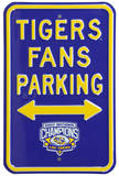 LSU Tigers Champs Parking Steel Sign Wall Sign