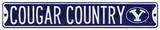 Cougar Country with BYU Logo Steel Sign Wall sign