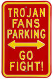 Trojan Go Fight Parking Steel Sign Wall Sign