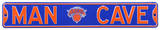 Man Cave NY Knicks Steel Sign Wall Sign