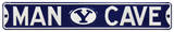 Man Cave BYU Cougars Steel Sign Wall Sign