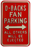 D-Backs Ejected Parking Steel Sign Wall Sign
