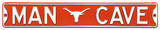 Man Cave Texas Longhorns Steel Sign Wall Sign