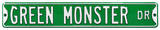 Green Monster Dr Steel Sign Wall Sign