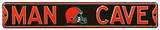 Man Cave Cleveland Browns Steel Sign Wall Sign
