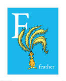 F is for Feather (blue) Poster by Theodor (Dr. Seuss) Geisel