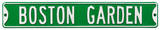 Boston Garden Steel Sign Wall Sign