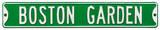 Boston Garden Steel Sign Wall Sign