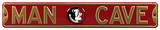 Man Cave Florida State Steel Sign Wall Sign