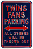 Twins Thrown Out Parking Steel Sign Wall Sign