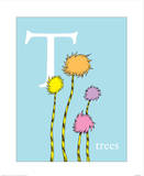 T is for Trees (blue) Posters by Theodor (Dr. Seuss) Geisel