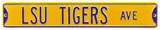 LSU Tigers Ave Yellow Steel Sign Wall Sign