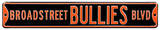 Broadstreet Bullies Blvd Flyers Steel Sign Wall Sign