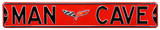 Man Cave Corvette C6 Steel Sign Wall Sign