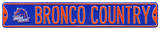 Bronco Country Boise State Steel Sign Wall Sign