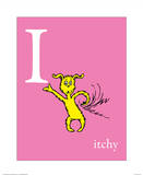 I is for Itchy (pink) Posters by Theodor (Dr. Seuss) Geisel