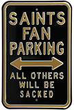 Saints Sacked Parking Steel Sign Wall Sign