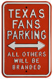 Texas Fans Branded Parking Steel Sign Wall Sign