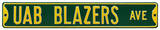 UAB Blazers Ave Steel Sign Wall Sign