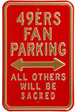 49ers Sacked Parking Steel Sign Wall Sign