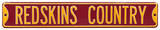 Redskins Country Steel Sign Wall Sign