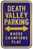 Death Valley Champions Parking Steel Sign Wall Sign