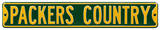 Packers Country Steel Sign Wall Sign