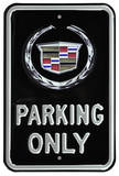 Cadillac Parking Only Steel Sign Wall Sign