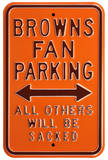 Browns Sacked Parking Steel Sign Wall Sign