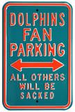 Dolphins Sacked Parking Steel Sign Wall Sign