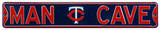 Man Cave Minnesota Twins Steel Sign Wall Sign