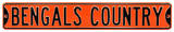 Bengals Country Steel Sign Wall Sign