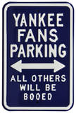 Yankees Booed Parking Steel Sign Wall Sign