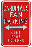 Cardinals Cubs Go Home Parking Steel Sign Wall Sign