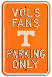 Vols Fans Parking Steel Sign Wall Sign