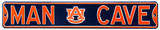 Man Cave Auburn Street Sign Steel Sign Wall Sign
