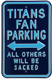 Titans Sacked Parking Steel Sign Wall Sign