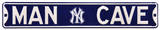 Man Cave NY Yankees Steel Sign Wall sign