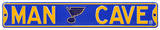 Man Cave St. Louis Blues Steel Sign Wall Sign