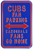 Cubs Cardinals Go Home Parking Steel Sign Wall Sign